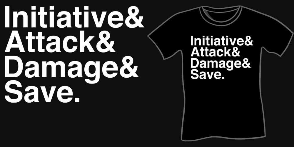 Initiative & Attack & Damage & Save Shirt - Funny DnD Shirts, Dungeons and Dragons T-shirt, Nerdy Shirt, Geeky T-Shirts, Wil Wheaton Shirts, Gaming Shirts, Tabletop,