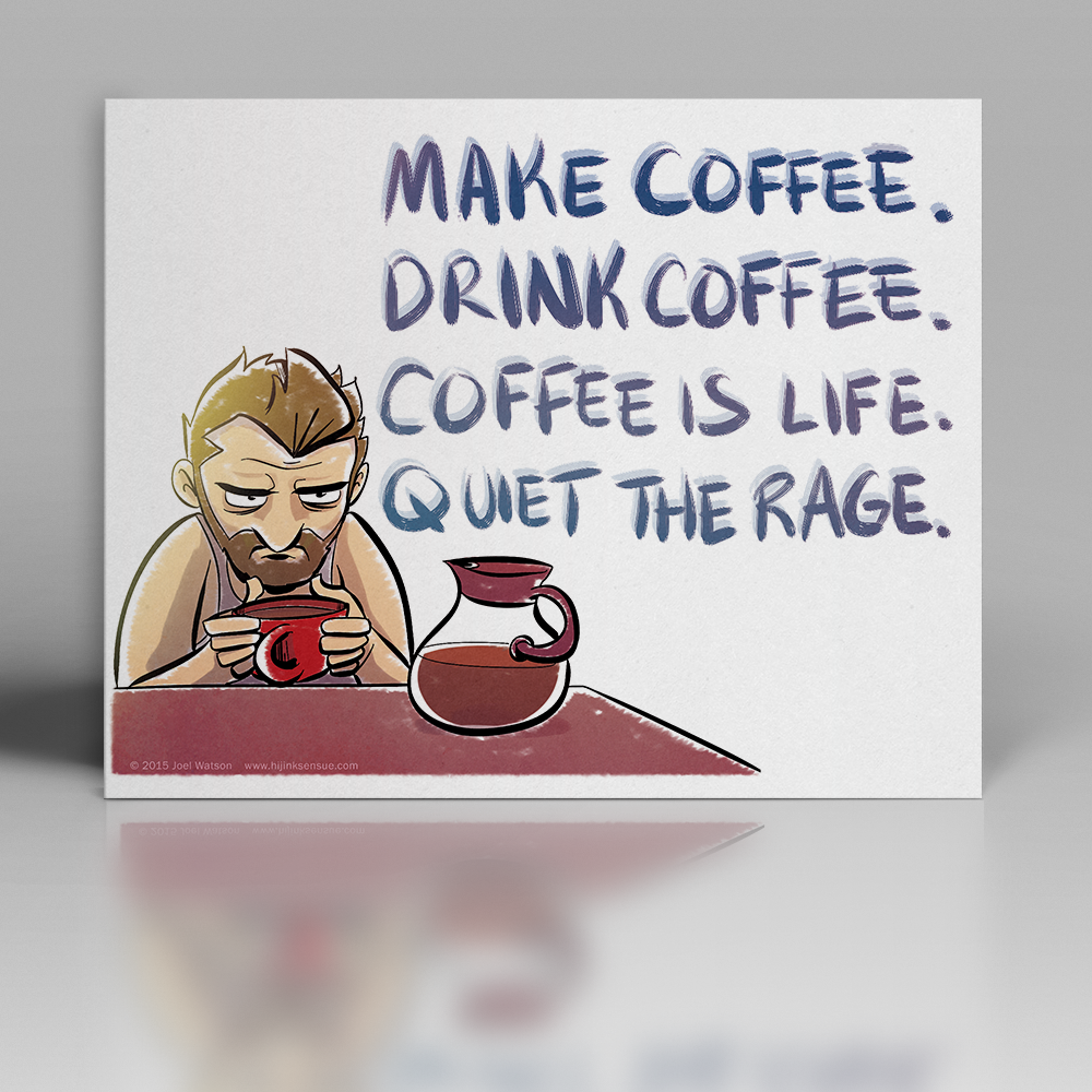 hijinks-ensue-horizontal-print-mockup-(8×10)-make-coffee-WEB